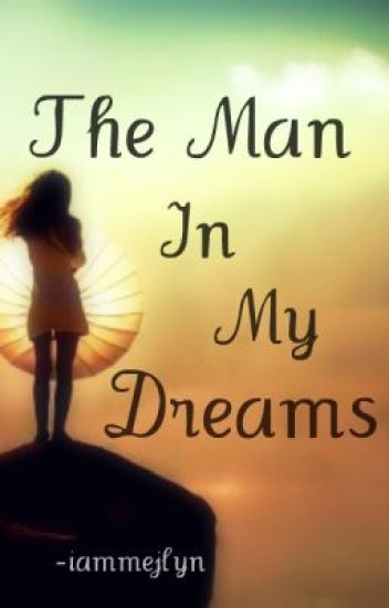 The Man In My Dreams [The Unexpected Sequel]