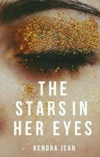 The Stars in Her Eyes by bydefinition