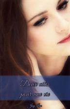 Deux ailes pour une vie by LaurenJoy15
