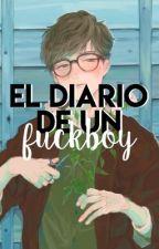 El diario de un fuckboy. by FerrrSan