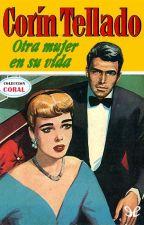 Otra mujer en su vida- Primera Parte by cindy_lovatic16
