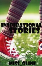 Inspirational Stories by miss_oline