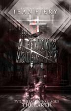 A Demon's Ascension || Coming This Fall || by mrjeanfiery