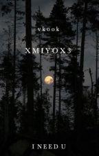 I need U ~ vkook by xMiyox3
