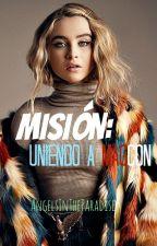 Misión; Uniendo a Magcon by AngelsInTheParadise