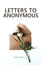 Letters to Anonymous by saffyre116