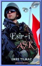 Esir-i AŞK by gonzalespikacu