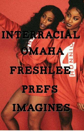 ⭐ Interracial Omaha & Freshlee Prefs & Imagines ⭐
