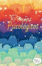 Trucos Psicologicos by Galleta_girl
