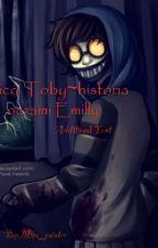 Ticci Toby~historia oczami Emilly. [zakończona] by KAMYK_7