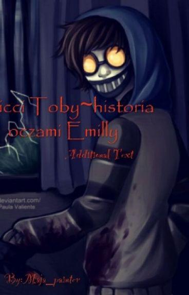 Ticci Toby~historia oczami Emilly.
