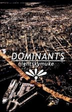 dominants ➟ muke by nightskymuke