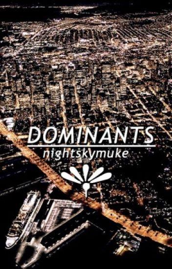 dominants ➟ muke