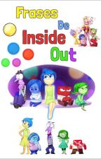 ◤『 Frases de Inside Out 』◥ by -Ashlxy_Wxtch