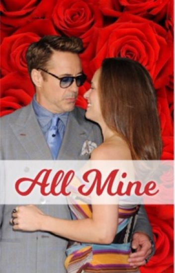 All Mine ( Valentines One shots)