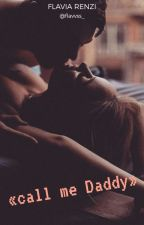 Call me «Daddy»||r.s.l by RossMyHero_