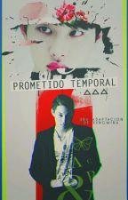 Prometido temporal [Kaisoo] by Kxngmina
