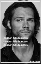 Beacon Hills Hunters by voidnicole