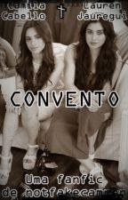Convento {Camren} by notfakecamren