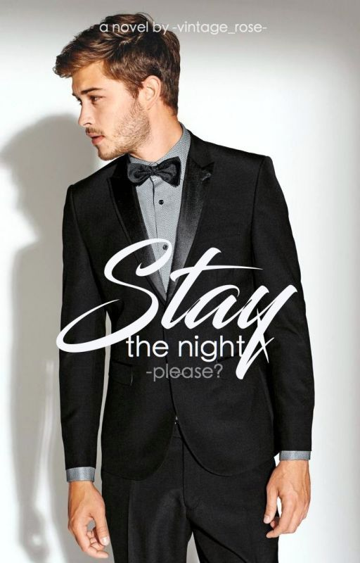 Stay the Night by -vintage_rose-