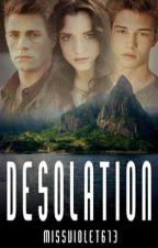 Desolation by missviolet613