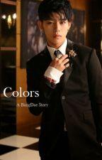 Colors [B.A.P Fanfiction] by k-ajima