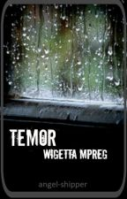Temor- Wigetta Mpreg by Angel-Shipper