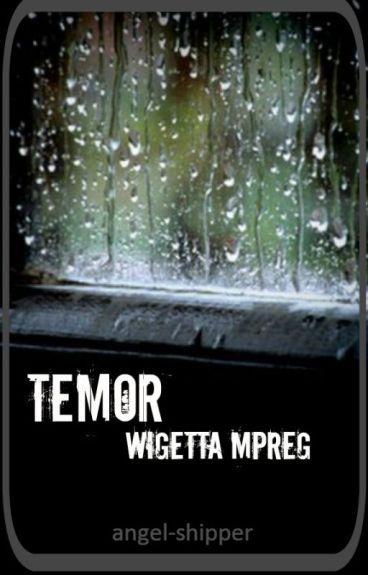 Temor- Wigetta Mpreg