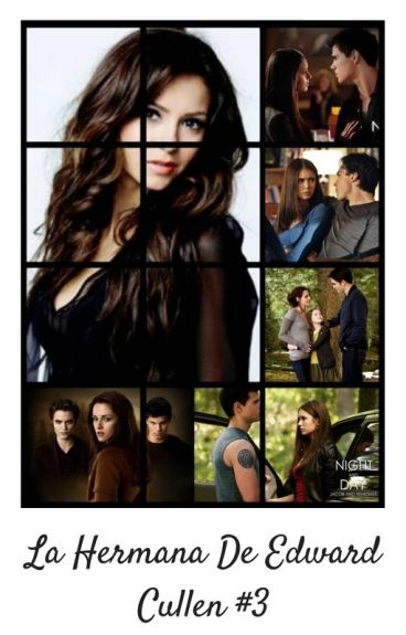 La Hermana De Edward Cullen [Book #3]