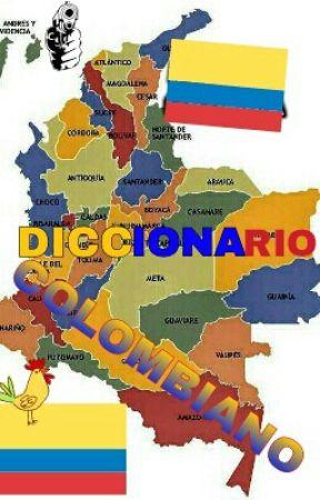 Diccionario Colombiano [Editando] by zheisamina7u7