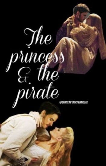 The Princess & The Pirate