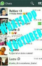 Whatsapp Youtuber (youtubers y tu) by _myworldisstrage_