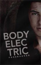 BODY ELECTRIC ( ALEC LIGHTWOOD )  by fossbakken