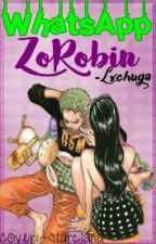 WhatsApp [ZoRobin] by -Lxchuga
