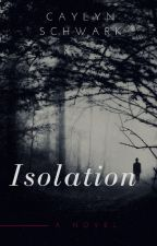 Isolation by CaylynSchwark