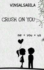Crush on You by vinsalsabila