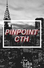 Pin Point || CTH AU ON HOLD by sadboyhemmings