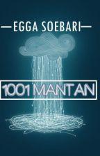 1001 MANTAN by eggasoebari