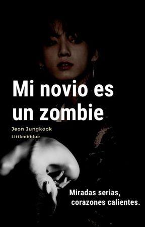 Mi novio es un zombie | BTS, Jeon JungKook | PROLOGO by maferivillas