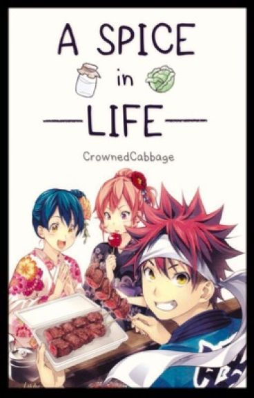 A Spice in Life (Food Wars x Reader)