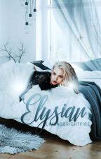 Elysian [Graphics] by Burningbrightfire