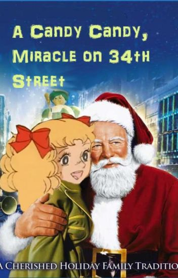 A Candy Candy Miracle on 34th Street - Complete