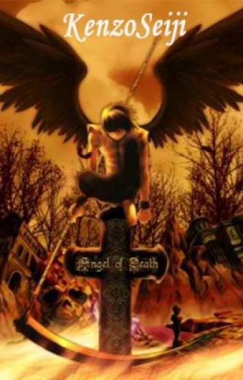 My Angel of Death - Kenzo Seiji - Wattpad