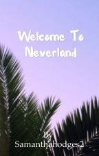 Welcome to Neverland   H.G by Samanthahodges2