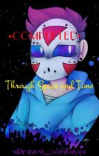 Through Space and Time (H2OWildcat One-Shots) *COMPLETED!* by xDream_Walkingx
