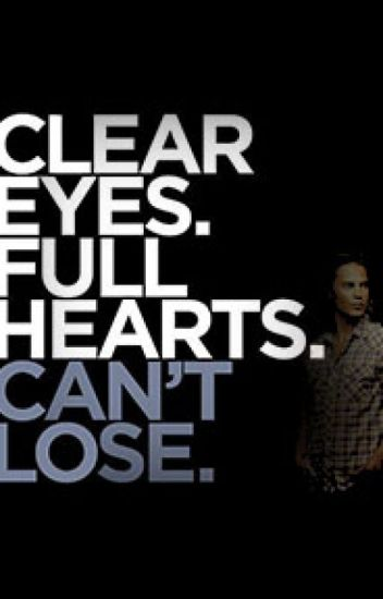 Clear Eyes (Tim Riggins Story)