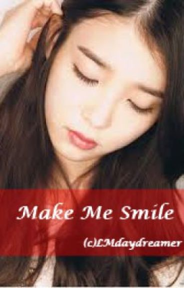 Make Me Smile by LMdaydreamer