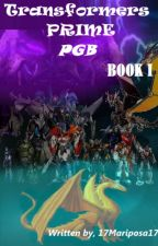 Transformers Prime: PGB || Book I by 17mariposa17
