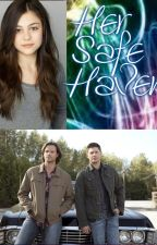 Her Safe Haven *Supernatural Sister!Fic* by 026851abc
