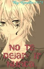 No Te Dejaré Ir Nunca by Giselle-1073-RP